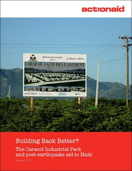 Building Back Better? The Caracol Industrial Park And Post-Earthquake Aid to Haiti