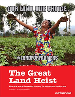 The Great Land Heist: How the World Is Paving the Way for Corporate Land Grabs