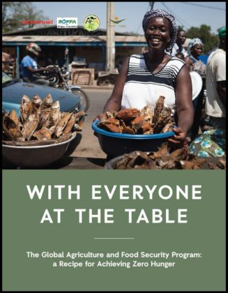 With Everyone at the Table – The Global Agriculture and Food Security Program: a Recipe for Achieving Zero Hunger