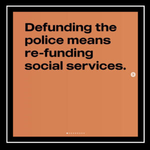 de-funding the police means re-funding social services