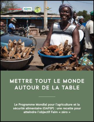 Le Programme Mondial pour l'agriculture et la sécurité alimentaire (GAFSP) : une recette pour atteindre l'objectif Faim « zéro »
